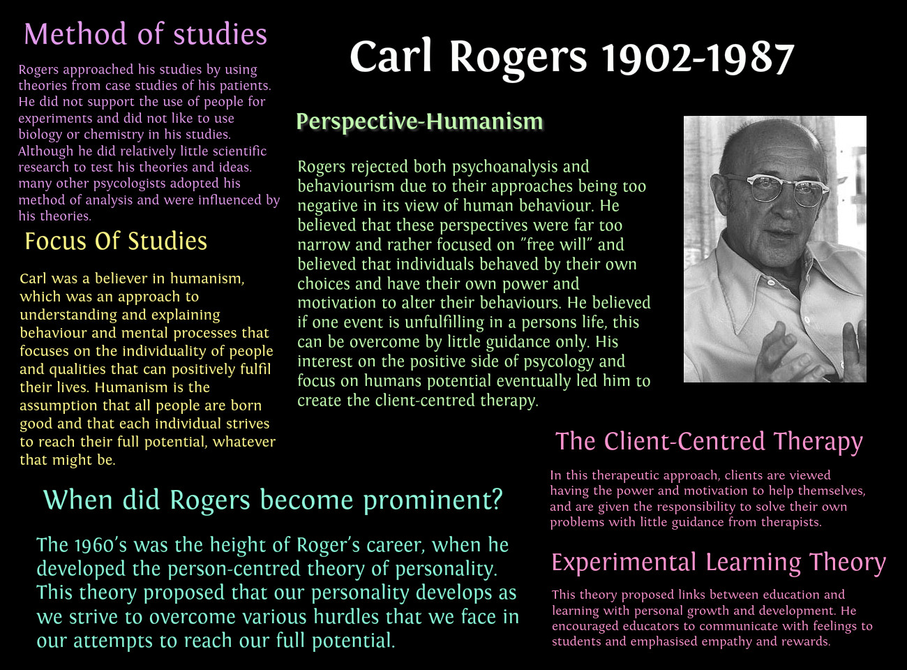 study of person centered therapy Carl rogers's person-centered therapy and theory of personality change emphasize a unique subjective way of being, in which a therapist's genuine congruence is of utmost importance in the wounded combat veteran's healing and rebuilding of life.